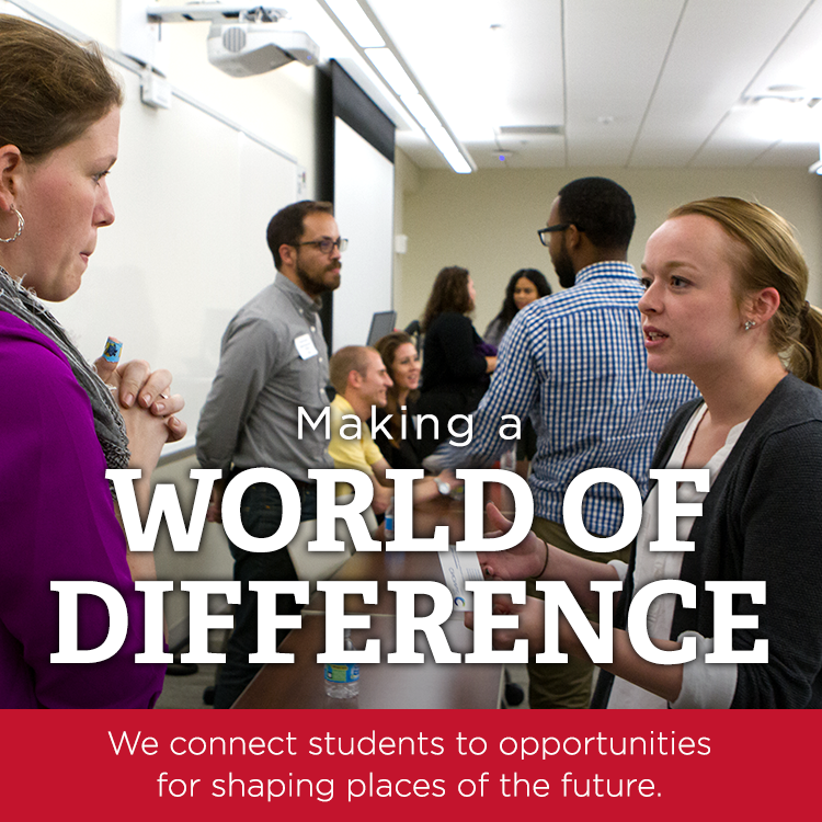 Making a world of difference | We connect students to opportunities for shaping places of the future