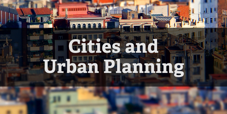 Cities and Urban Planning