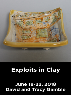 A colorful square ceramic dish. Text: Exploits in Clay. June 18-22, 2018 David and Tracy Gamble