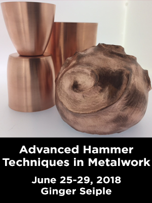 Assorted copper vessels. Text: Advanced Hammer Techniques in Metalwork. June 25-29, 2018. Ginger Seiple