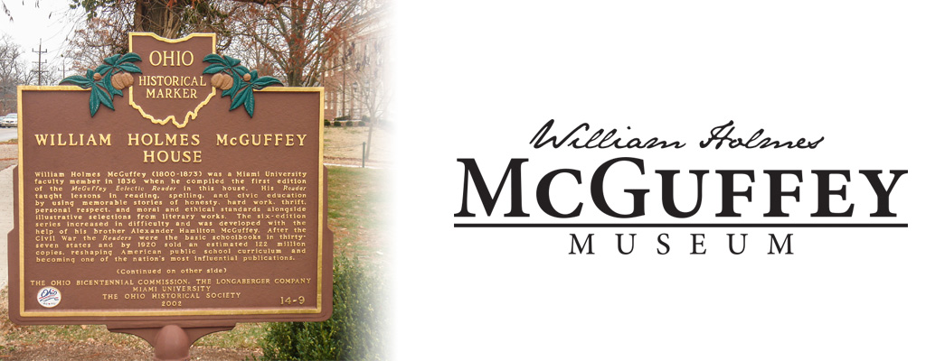 McGuffey Historical Marker with William Holmes McGuffey Museum wordmark