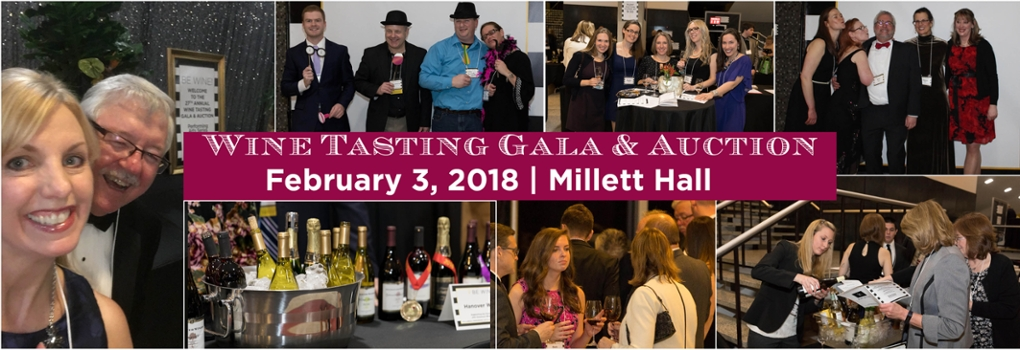 A collage of photos of people and scenes from past wine tasting galas. Text: Reserve now! Wine tasting gala and auction. February 3, 2018, Millett Hall