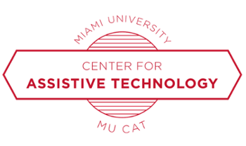 Miami University Center for Assistive Technology