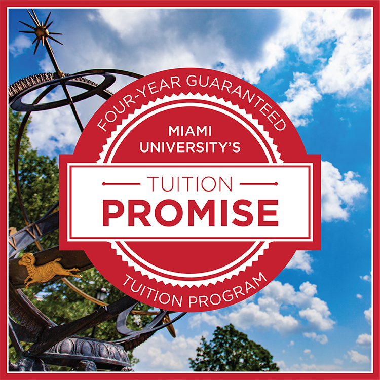 Four-year guaranteed tuition program - Miami University's Tuition Promise