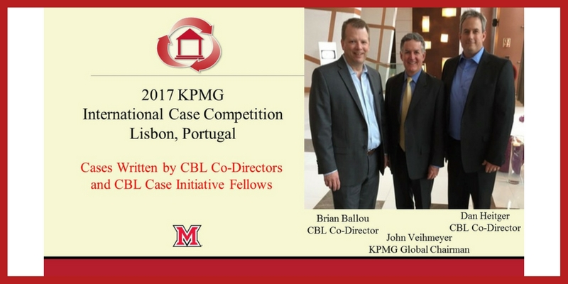 2017 KPMG International Case Competition, Lisbon, Portugal. Cases written by CBL Co-Directors and CBL Case Initiative Fellows. Pictured at right - Brian Ballou, CBL Co-Director, John Veihmeyer, KPMG Global Chairman, and Dan Heitger, CBL Co-Director