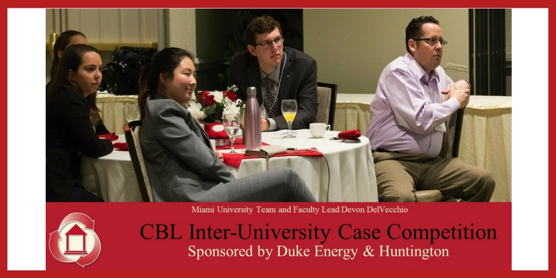 CBL Inter-University Case Competition, Sponsored by Duke Energy and Huntington. Pictured - Miami University Team and Faculty Lead Devon DelVecchio
