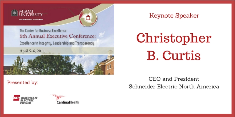 The Center for Business Excellence 6th Annual Executive Conference - Excellence in Integrity, Leadership and Transparency. Keynote Speaker Christopher Curtis, CEO and President of Schneider Electric North America. Presented by American Electric Power and Cardinal Health