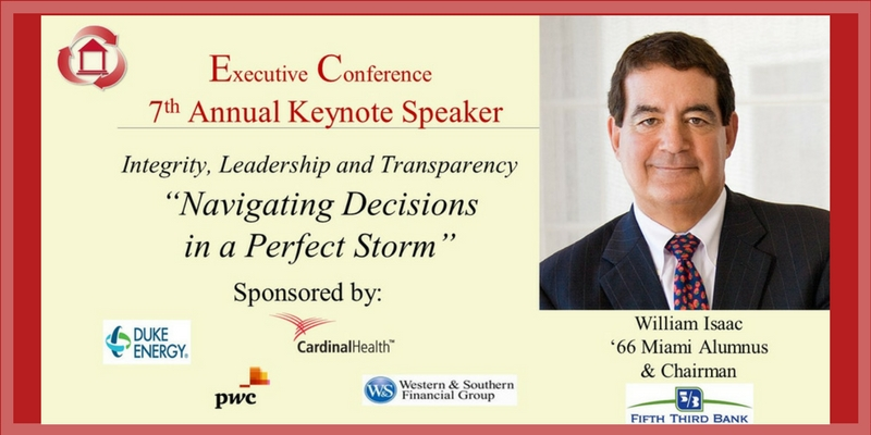 Executive Conference, 7th Annual Keynote Speaker, Integrity, Leadership and Transparency, Navigating Decisions in a Perfect Storm Sponsored by Duke Energy, Cardinal Health, PwC, and Western and Southern Financial Group. william Isaac