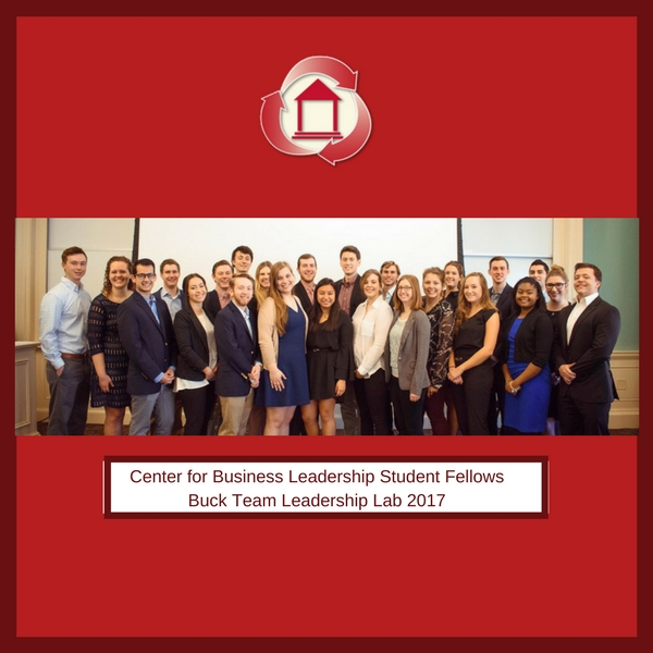 Center for Business Leadership Student Fellows Buck Team Leadership Lab 2017