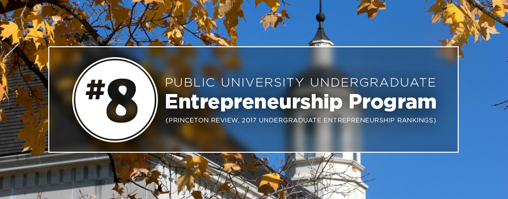 Number 8 ranking for a public university undergraduate entrepreneurship program. Princeton review 2017. Stat shown in front of tree and campus bell tower