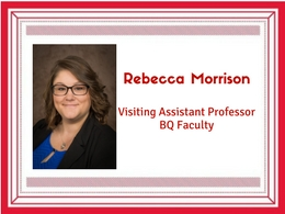 Rebecca Morrison, visiting assistant professor and BQ faculty