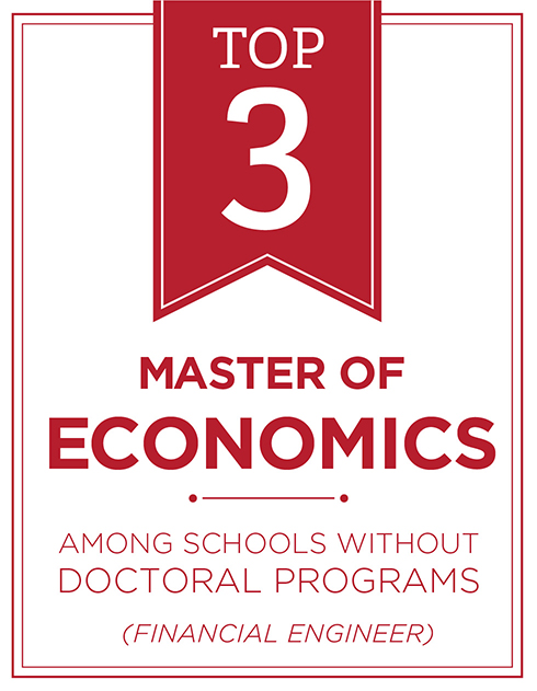 #4 master of economics among schools without doctoral programs (Financial Engineer)