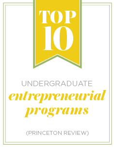Top 10 Undergraduate Entrepreneurial programs according to the Princeton Review
