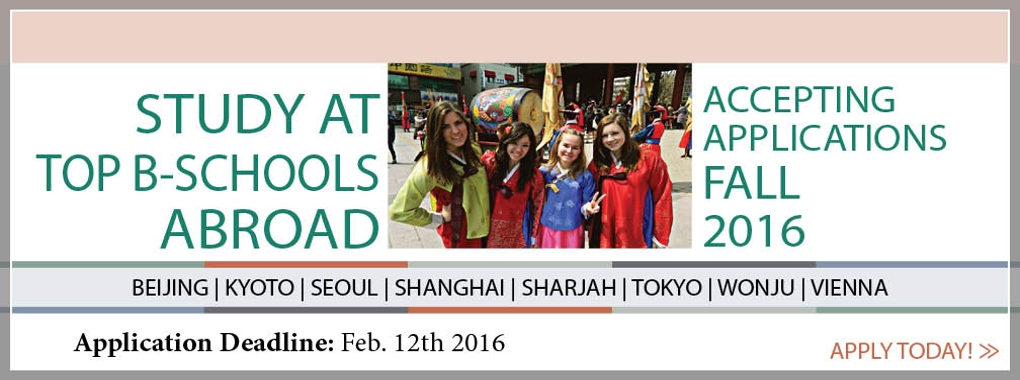 Study at Top Business Schools around the world.  Spring 2016  rolling admission on selected programs.  Beijing, Kyoto, Seoul, Shanghai, Sharjah, Tokyo, Wonju