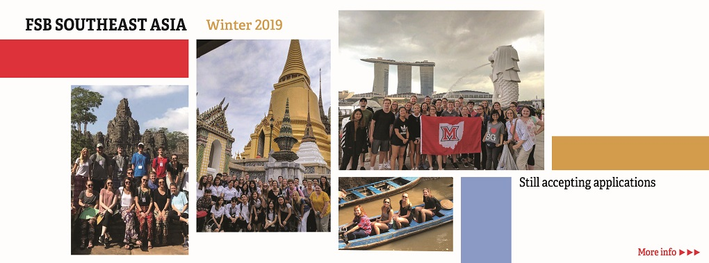 Four photos of groups of students in Cambodia, Thailand, Singapore and Vietnam. FSB Southeast Asia Winter 2019. Still accepting applications. More info.