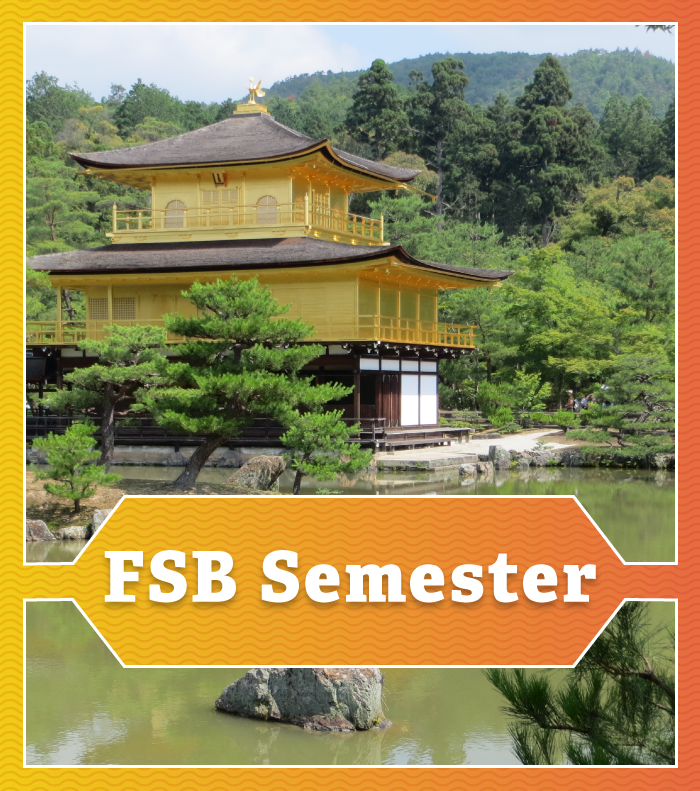 FSB Semester button imposed on top of a picture of the Golden Palace in Japan