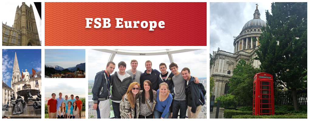 FSB Europe. Photo collage: A red phone box outside of a Cathedral in England. A group of students in a tower. A group of students against the backdrop of a european town. An ornately carved tower. A village at the foothills of a mountain.