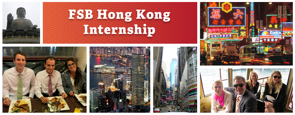 FSB Hong Kong Internship - a photo collage of scenic photos of Hong Kong and groups of students