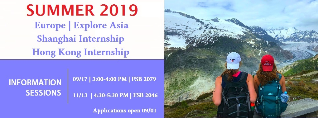 Two students wearing Miami hats backwards facing toward mountain with the text Summer 2019 Europe | Explore Asia Shanghai Internship Hong Kong Internship.  Information Sessions 09/17 | 3:00-4:00 PM | FSB 2079; 11/13 | 4:30 to 5:30 PM | FSB 2046.  Applications open 09/01.