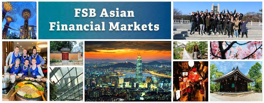 FSB Asian Financial Markets - a photo collage made up of photos of groups of students and Asian landmarks