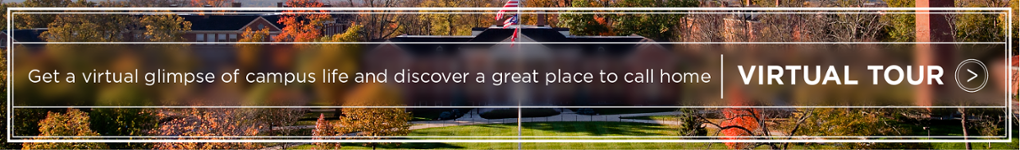 Get a virtual glimpse of campus life and discover a great place to call home. Virtual Tour »