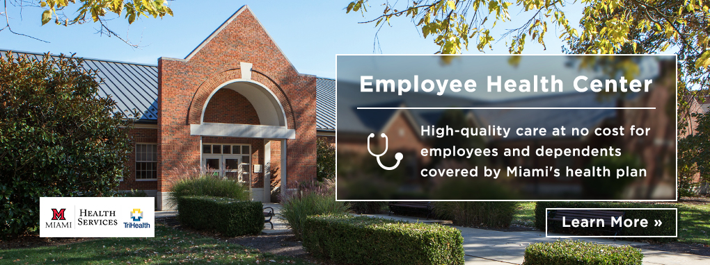 Employee Health Center: High quality care at no cost for employees and dependents covered by Miami