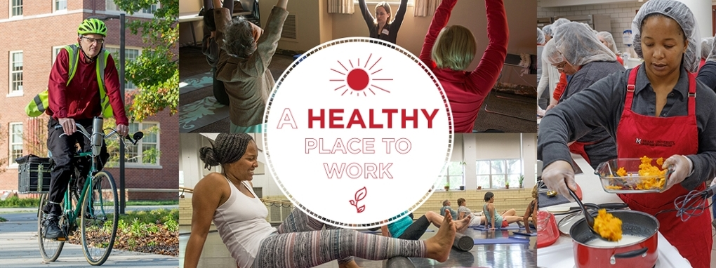 Miami University. A Healthy Place to Work