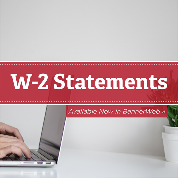 W-2 Statements available in BannerWeb, hands on keyboard