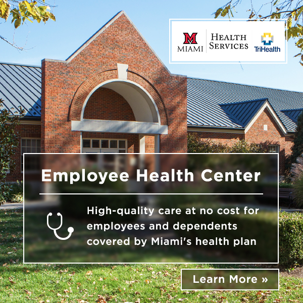 Employee Health Center. High quality care at no cost for employees and dependents covered by Miami's health plan. Learn more.
