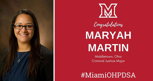 Left is image of Maryah Martin. Right reads congratulations Maryah Martin Middletown, Ohio Criminal Justice Major #MiamiOHPDSA