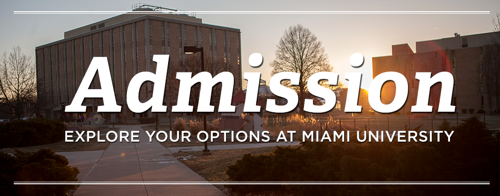 Hamilton Campus | Admission | Explore your options at Miami University