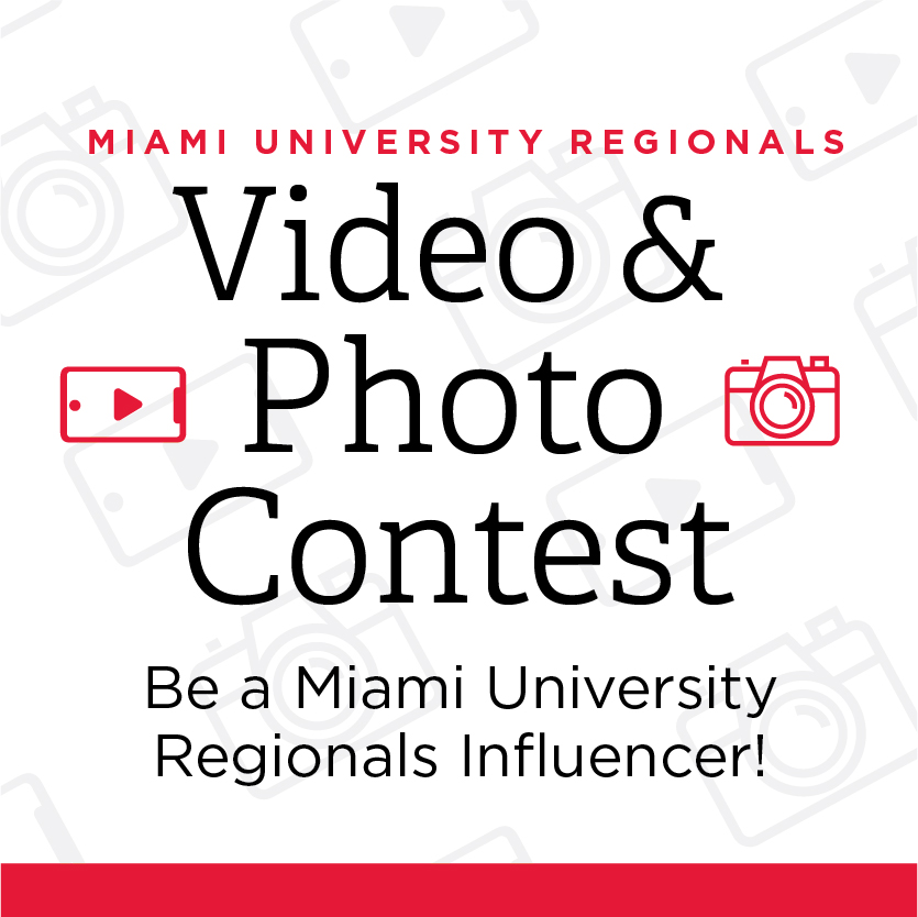 Miami University Regionals Video and Photo Contest. Be a Miami University Regionals Influencer.