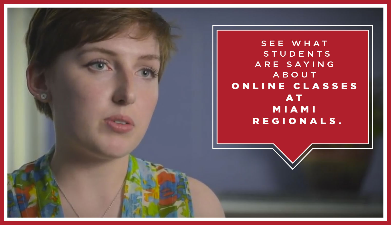 See what students are saying about online classes at Miami Regionals