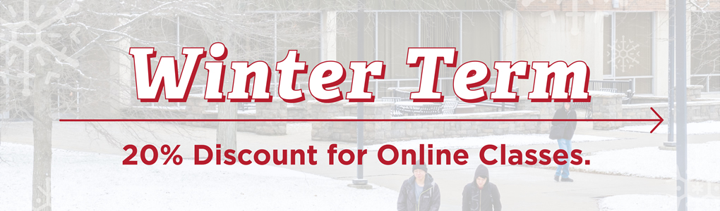 Winter Term. 20 percent discount for online classes.