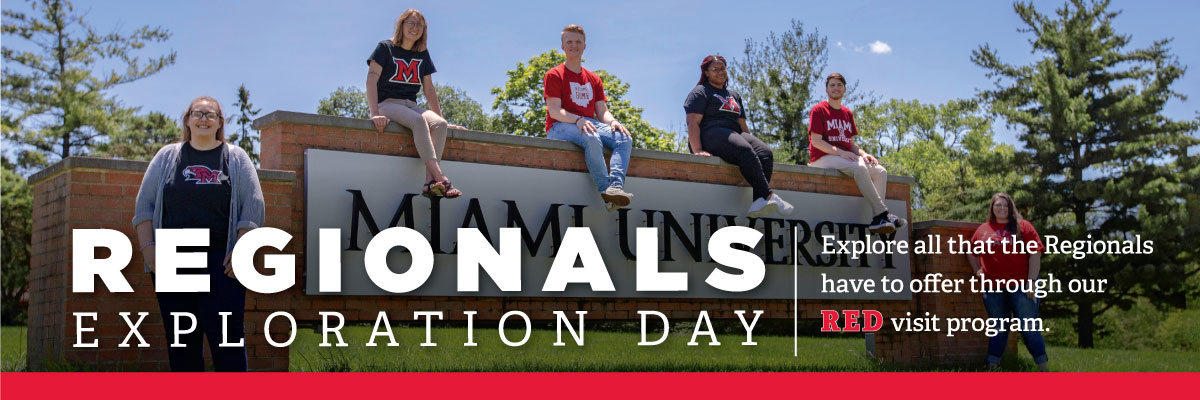Regionals Exploration Day. Explore all that the Regionals have to offer thought our RED visit program. Students sitting on the Miami university sign outside of the Middletown campus.