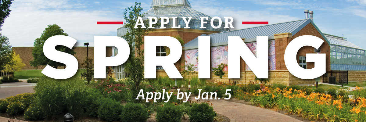 Apply for Spring. Apply by Jan. 5. Miami Hamilton Conservatory