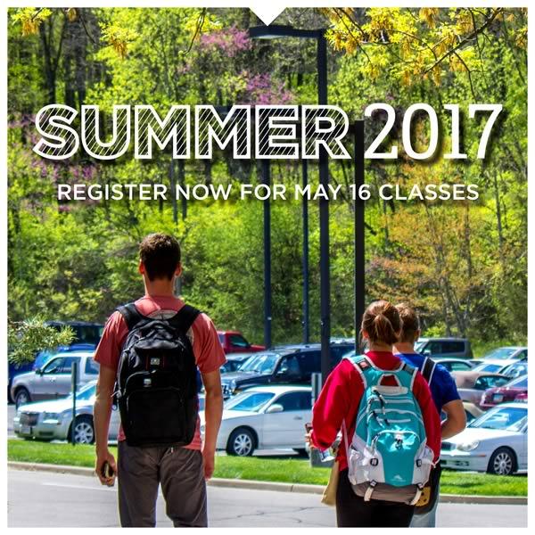 Summer 2017. Classes begin May 16. Register now.