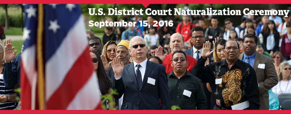 U.S. District Court Naturalization Ceremony. September 15, 2016