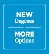 New Degrees, More Options