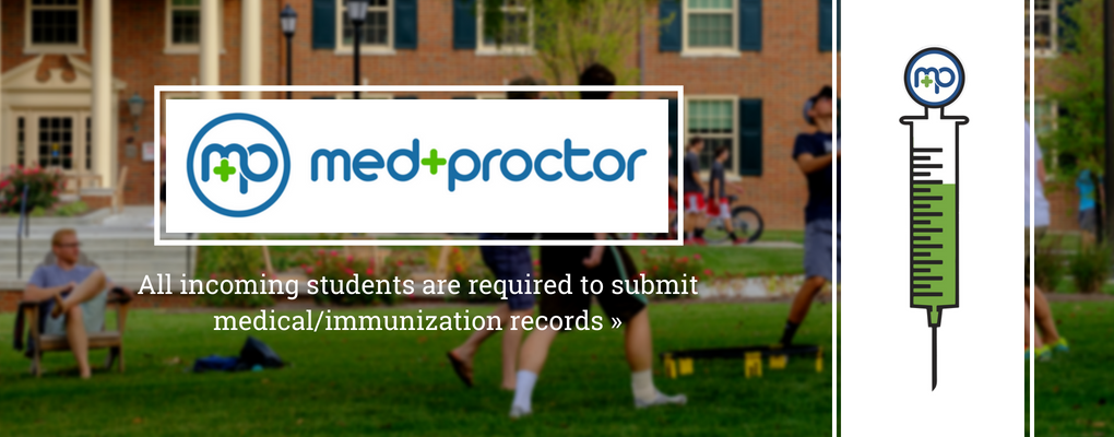 Med Proctor Logo with text All incoming students are required to submit medical/immunization records.