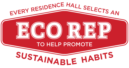 Every residence hall selects an eco rep to help promote sustainable habits.