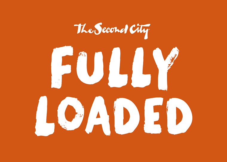 The Second City Fully Loaded