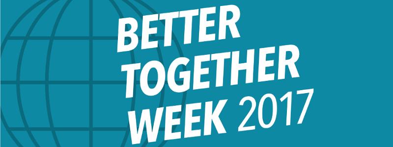 Better Together Week 2017
