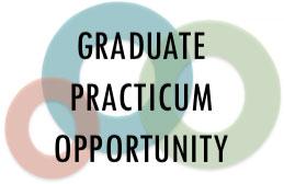 Graduate Practicum Opportunity