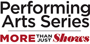 Performing Arts Series More Than Just Shows