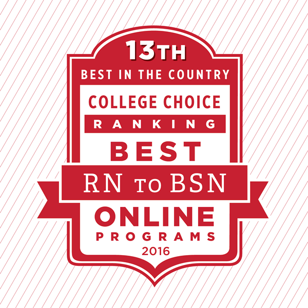 13th best in the country College Choice ranking best RN to BSN Online programs 2016